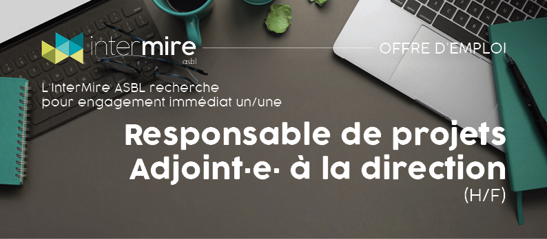 L'InterMire recrute un/une responsable de projets adjoint.e. à la direction