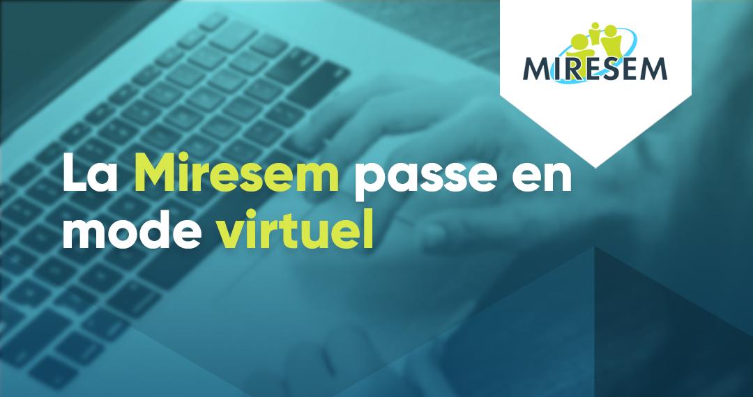 Read more about the article La Miresem passe en mode virtuel