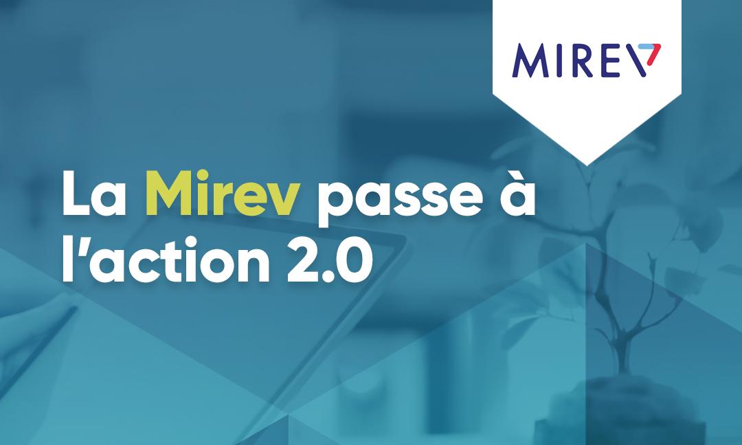 La Mirev passe à l'action 2.0